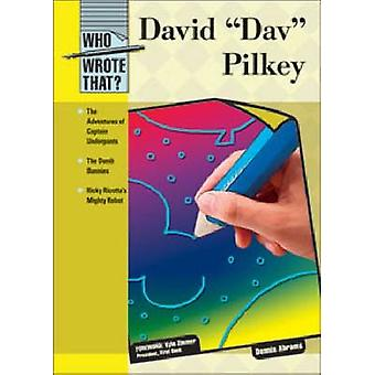David-Dav-Pilkey von Dennis Abrams-Kyle Zimmer-9781604135008