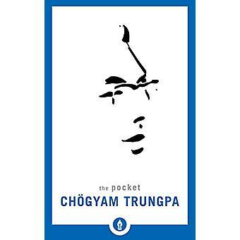 The Pocket Chogyam Trungpa by Chogyam Trungpa - 9781611804409 Book