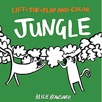 Lift-The-Flap and Color - Jungle by Alice Bowsher - 9781847809315 Book
