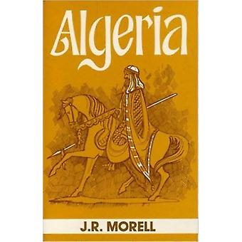 Algeria - The Topography and History - Political - Social and Natural