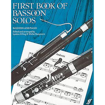 First Book of Bassoon Solos - (Complete) by Lindon Hilling - Walter Be