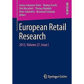 European Retail Research  2013 Volume 27 Issue I by SchrammKlein & Hanna