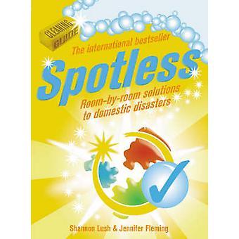 Spotless by Shannon Lush & Jennifer Fleming