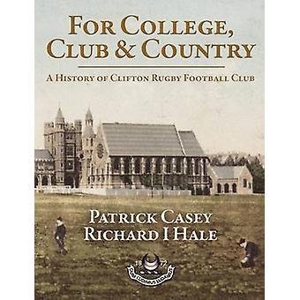 Pour le collège Club et pays par Patrick Casey & Richard Hale