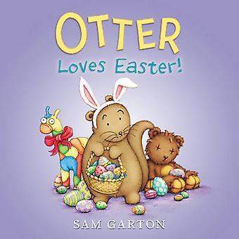 Otter Loves Easter! by Sam Garton - Sam Garton - 9780062366672 Book