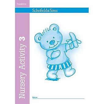 Nursery Activity Book 3 (New edition) by Kathryn Linaker - 9780721708