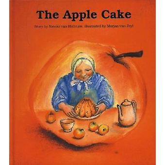 La tarta de manzana por Nienke Van Hichtum - Marjan van Zeyl - Nienke Van H