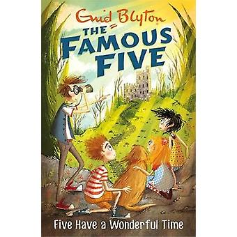 Five Have A Wonderful Time - Book 11 by Enid Blyton - 9781444935127 Bo