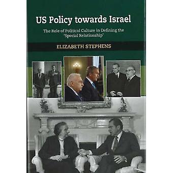 Politique américaine envers Israël - le rôle de la Culture politique dans la définition de t