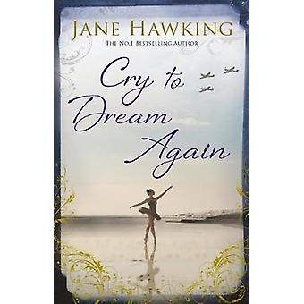 Cry to Dream Again by Cry to Dream Again - 9781846884375 Book