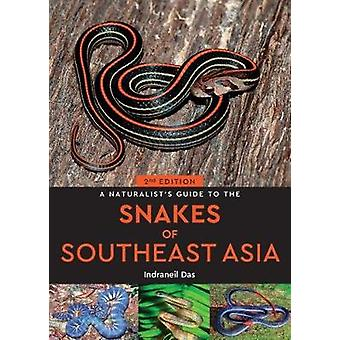 A Naturalist's Guide to the Snakes of Southeast Asia (2nd edition) by