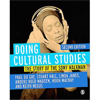 Doing Cultural Studies - The Story of the Sony Walkman (2nd Revised ed