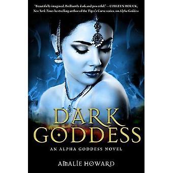 Dark Goddess by Amalie Howard - 9781510709898 Book