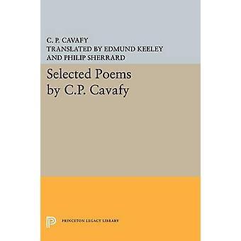 Seleccionado poemas de Kavafis de C.P. por C. P. Kavafis - Edmund Keeley - Phili
