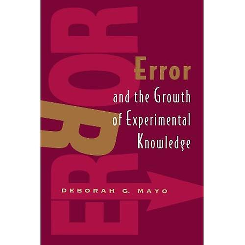Error and the Growth of ExperiHommestal Knowledge (Science and Its Conceptual Foundations series) (Science & Its...
