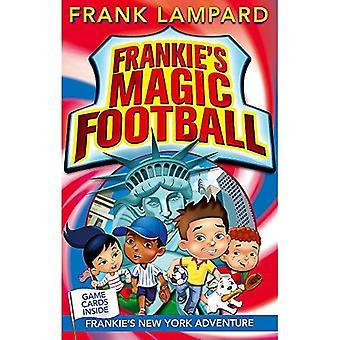 Frankie's Magic Football: 09 Frankie's New York Adventure