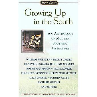 Grandissant dans le Sud (Signet Classics)