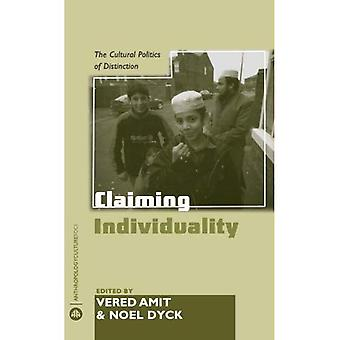 Claiming Individuality: The Cultural Politics of Distinction (Anthropology, Culture and Society)
