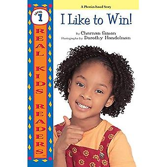 I Like to Win ! (Real Kid Readers: Level 1)