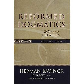 God and Creation: 2 (Reformed Dogmatics)