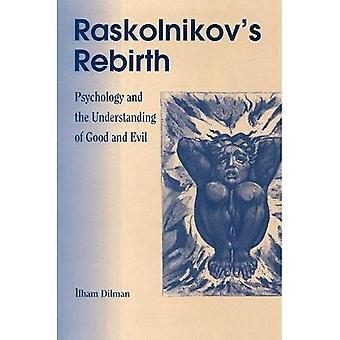 Raskolnikov's Rebirth