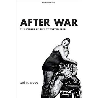 After War (Critical Global Health: Evidence, Efficacy, Ethnography)