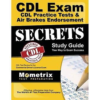 CDL Exam Secrets - CDL Practice Test Study Guide