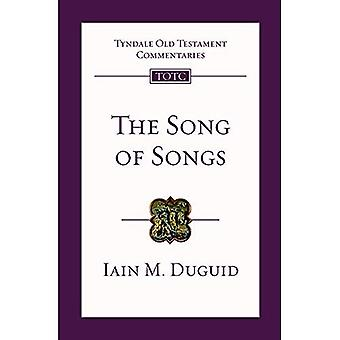 The Song of Songs (Tyndale Old Testament Commentaries)