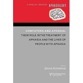 Ordinateurs et aphasie: numéro spécial de Aphasiology