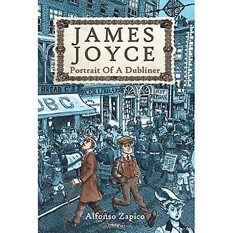 James Joyce: Portrait of a Dubliner