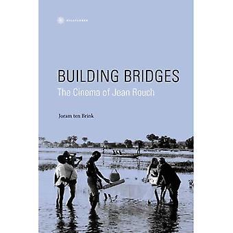 Construcción de puentes: El cine de Jean Rouch (Nonfictions)