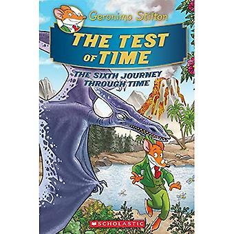 Geronimo Stilton Journey Through Time #6: The Test of Time (Geronimo Journey Through Time)