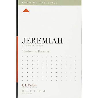 Jeremias: Um estudo de 12 semanas (sabendo que a Bíblia)