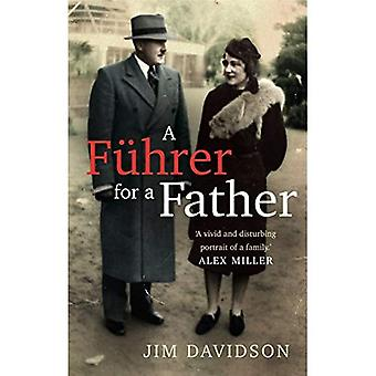 A Fuhrer for a Father: The Domestic Face of Colonialism