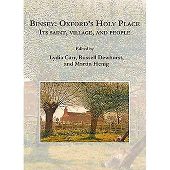 Binsey: Oxford's Holy Place: Its saint, village, and people