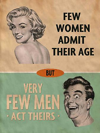Few Women Admit Their Age funny metal sign (og 2015)