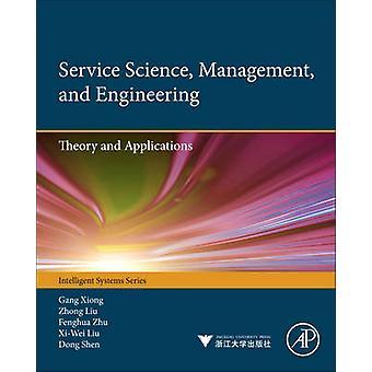 Servicestyring videnskab og teknik teori og anvendelser af Xiong & Ghang