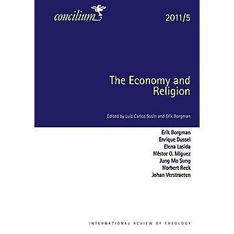 Concilium 20115 The Economy and Religion by Susin & Luiz Carols