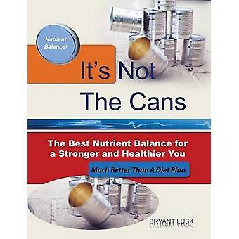 Es ist nicht balancieren die Dosen der beste Nährstoff für eine stärkere und gesündere Sie Lusk & Bryant