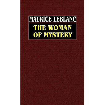 モーリス ・ ルブランによって謎の女性
