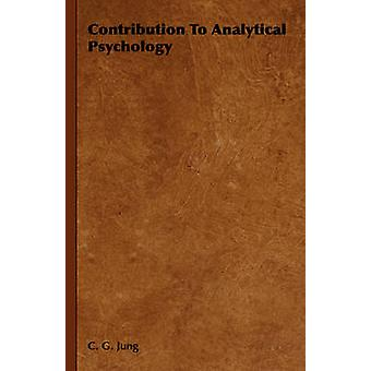 Bidrag till analytisk psykologi av Jung & Carl Gustav
