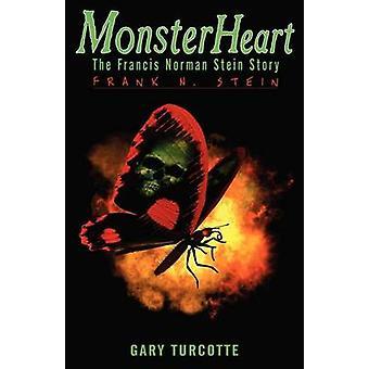 Monster hjärta Frank N. Stein av Turcotte & Gary