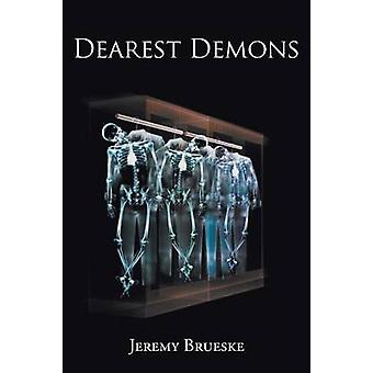 Dearest Demons by Brueske & Jeremy