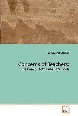 Concerns of Teachers by Getahun & Dawit Asrat