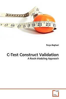 CTest Construct Validation by sachaei & Purya