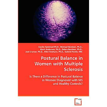 Postural Balance in Women with Multiple Sclerosis by Fjeldstad & Cecilie