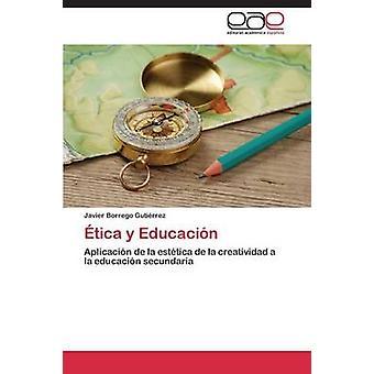 tica y Educacin by Borrego Gutirrez Javier