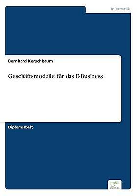 Geschftsmodelle fr das EAffaires by Kerschbaum & Bernhard