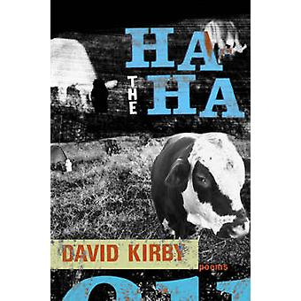 The Ha-Ha - Poems by Dave Smith - 9780807128930 Book