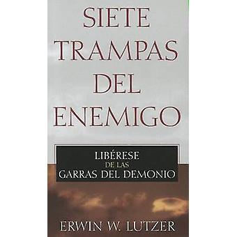 Siete Trampas del Enemigo - Liberese de las Garras del Demonio by Erwi